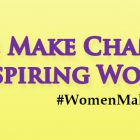 We Make Change: Women Inspiring Women Forum